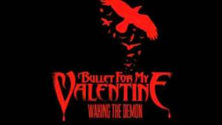 Bullet for my Valentine - Waking the Demon (Speed up)