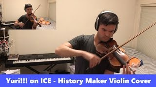 Yuri!!! on ICE - History Maker (Violin Cover)