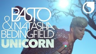 Basto & Natasha Bedingfield - Unicorn (Official Video)