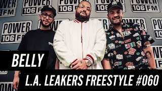 Belly Freestyle w/ The L.A. Leakers - Freestyle #060