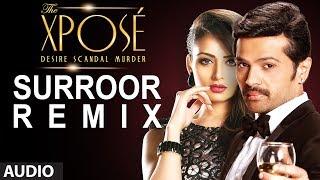 The Xpose: Surroor (Remix)   Full Audio Song   Himesh Reshammiya, Yo Yo Honey Singh width=