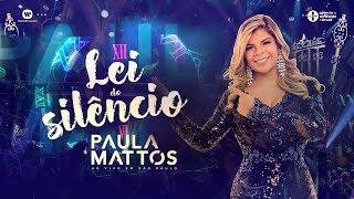 Paula Mattos - Lei do Silêncio (DVD Ao Vivo em São Paulo)