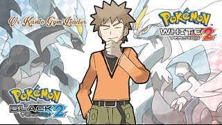 Pokémon B2/W2 - Battle! Kanto Gym Leader Music HD