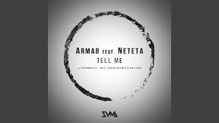 Tell Me (Feat.Neteta) (Frainbreeze Remix)