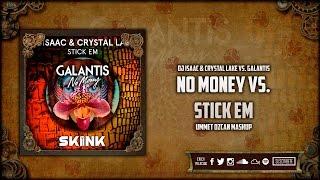No Money vs. Stick Em (Ummet Ozcan Mashup)