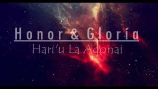 Lo que respira alabe a Jehova - Honor & Gloria