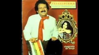 CHEGANDO DE LONGE - TEIXEIRINHA & MARY TEREZINHA ,1983