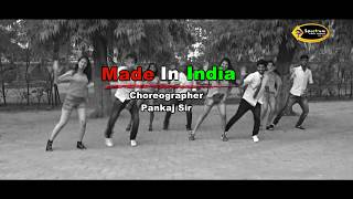 Guru Randhawa: MADE IN INDIA | Dance Video | Pankaj Sir