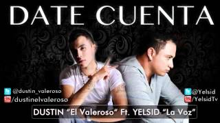 Yelsid Ft Dustin Date CuentA  Exclusivo   en HD (Video Official)   Flor  Romantica   RCA