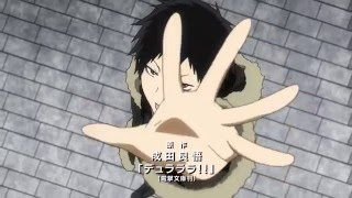 Durarara!!x2 Ketsu Opening