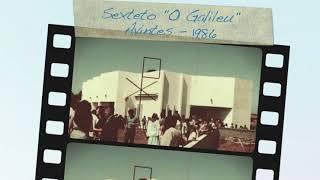 """Sexteto O Galileu - """" História de Pescador"""""""