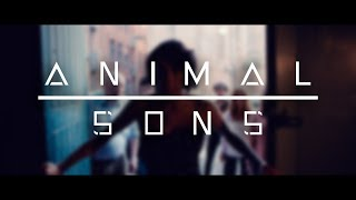 Animal Sons - Hold On