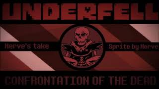Underfell - Confrontation of the Dead (Nerve's take)