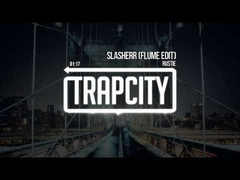 rustie-slasherr-flume-edit-officialtrapcity