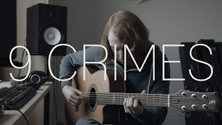 Damien Rice - 9 Crimes - Fingerstyle Guitar Cover By James Bartholomew