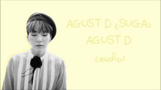 AGUST D (SUGA) - AGUST D (HQ AUDIO)