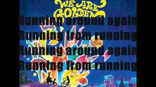 Mika - We Are Golden With lyrics (HQ)