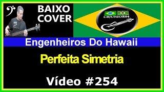 Engenheiros do Hawaii - Perfeita Simetria (no BAIXO com Tablatura) bass cover tab