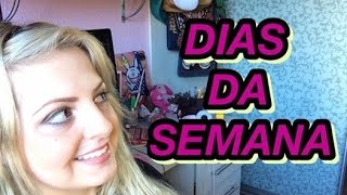 Dias da semana (Días de la semana) - ESPANHOL PARA BRASILEIROS