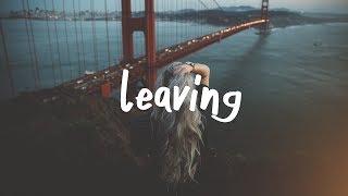 Illenium - Leaving (Lyric Video)