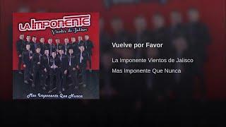 La Imponente Vientos de Jalisco - Vuelve por Favo