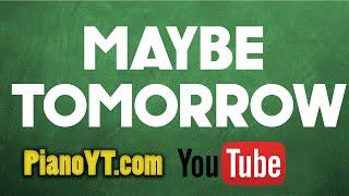 Maybe tomorrow - UB40 Piano Tutorial - PianoYT.com