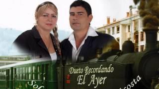NI PARA  MUERTO SIRVES   DUETO RECORDANDO EL AYER