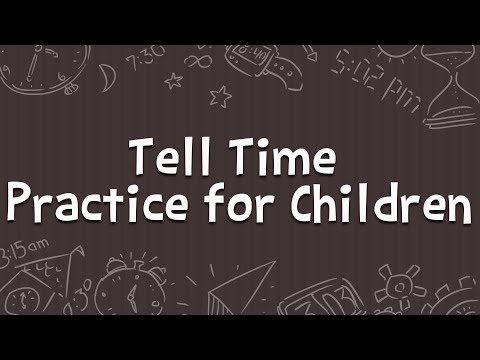 Tell Time - Practice for Children