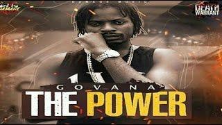 Govana - The Power [Raw] (Death Warrant Riddim) January 2017