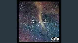 Dreamlife (feat. Gracie Zander)