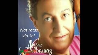 António Albernaz - Nas rotas do Sol (Arlindo de Carvalho)