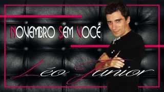 Léo Júnior - Novembro sem você (Noviembre sin ti)