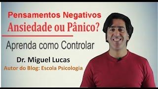 como vencer pensamentos negativos