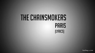 The Chainsmokers -  Paris (lyrics video)