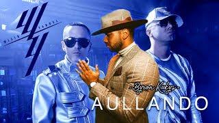Aullando - Wisin & Yandel feat Romeo Santos (Lyrics)