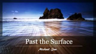 Sad Violin/Piano Music: Past the Surface (Original Composition)