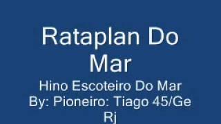 Rataplan Do Mar Hino Escoteiros Do Mar