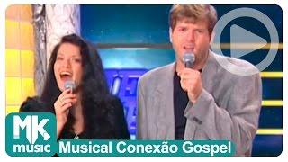 Rayssa e Ravel - Eu Não Sei  (Musical Conexão Gospel)