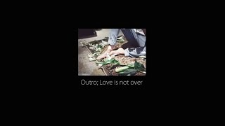 [방탄소년단] Outro; Love is not over piano instrumental ver.(Rainy)