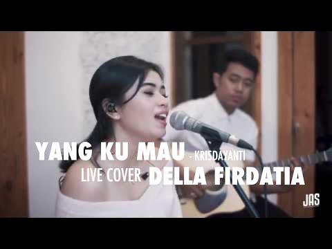Download Lagu Yang Ku Mau - Krisdayanti Live Cover Della Firdatia