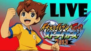 {ELMG}[Live:Inazuma Eleven Go strikers 2013]:ชื่อยาวจังวะ