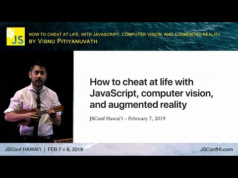 How to Cheat at Life with JS, CV, and AR
