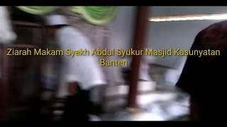 Habib Soleh dan Qosidah Habib Bahar Ziarah Makam syekh Abdul Syukur Masjid Kasuyatan Banten
