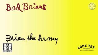 BAD BRIANS - 02 - LIVE FAST DIE YOUNG (CIRCLE JERKS) - ALBUM: BRIAN THE ARMY