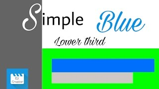 Simple Blue Lower Third for free | Green screen Background| No Text | Ex Creator