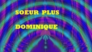 Soeur Plus - Dominique