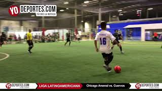 Chicago Arsenal vs. Cuervos Liga Latinoamericana Lunes