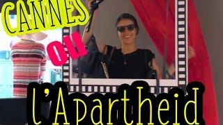 Festival de Cannes - L'Apartheid?