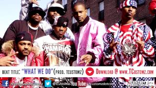 "Dipset type Beat - ""What We Do"" 