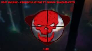 Post Malone - Congratulations ft. Quavo (Ramzoid)